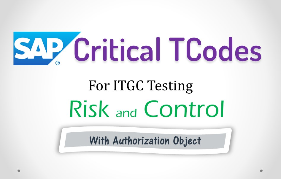 Critical Tcode in SAP for ITGC and Sox Audit
