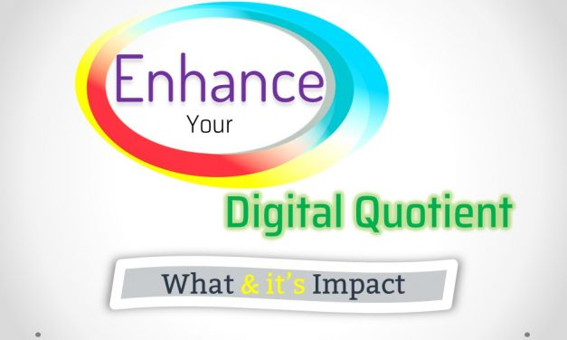 Enhance your Digital Quotient